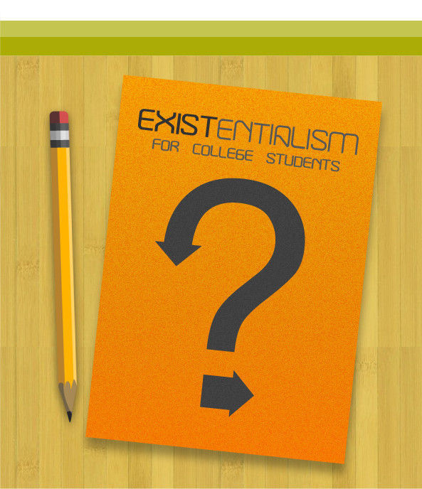 8 Subjects They Ought To Offer In College - Existentialism Visual