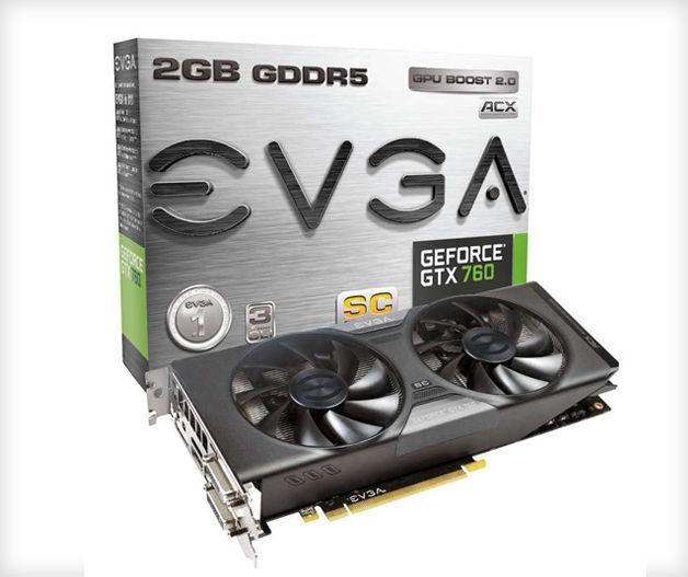 GPU - EVGA GeForce GTX 760 2GB GDDR5 Superclocked wACX Cooler - P13,880-6V