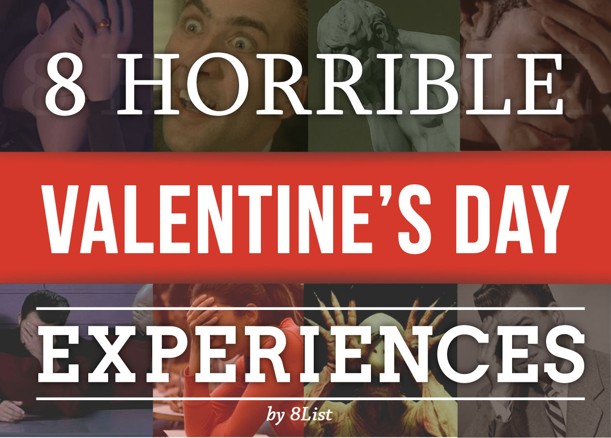 8 Horrible Valentines Day Experiences TITLE