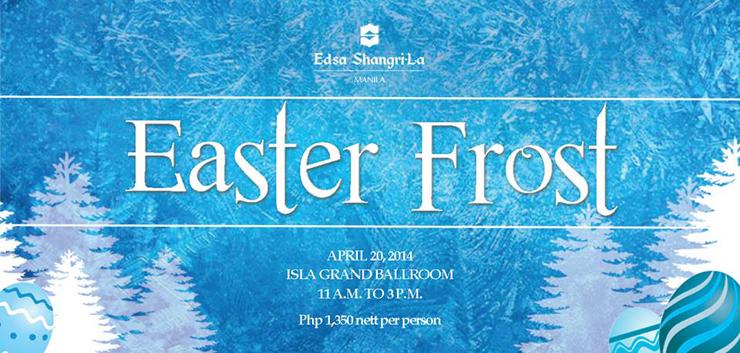 edsa-shangri-la-easter-frost