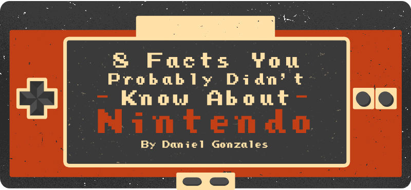 8-Facts-You-Probably-Didnt-Know-About-Nintendo headtitle