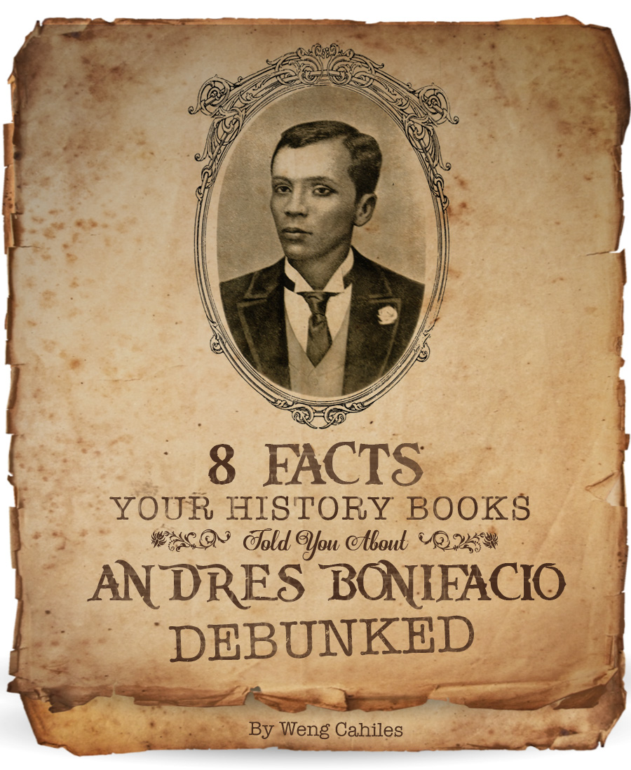 Andres Bonifacio Facts Debunked TITLE